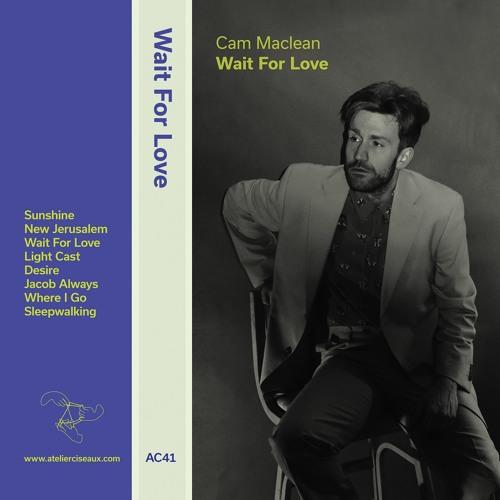 AC41 - CAM MACLEAN - Wait For Love