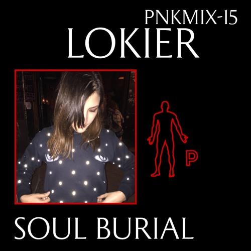 PNKMIX-15 | Lokier - Soul Burial