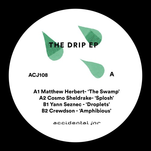 A1 - Matthew Herbert - The Swamp (ACJ108 - THE DRIP EP)