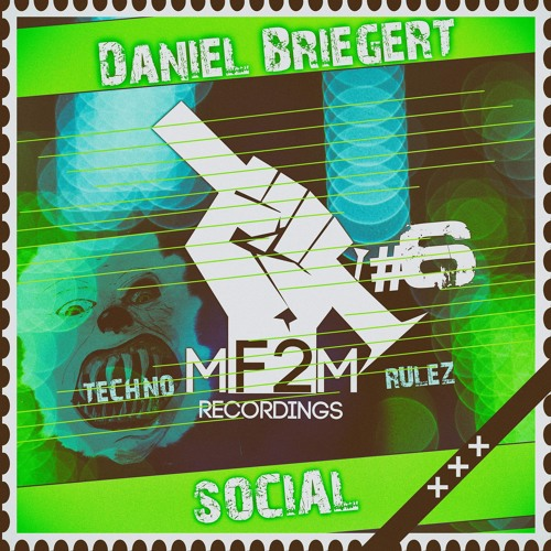 Daniel Briegert - SOCIAL (LSD Acid Edit)