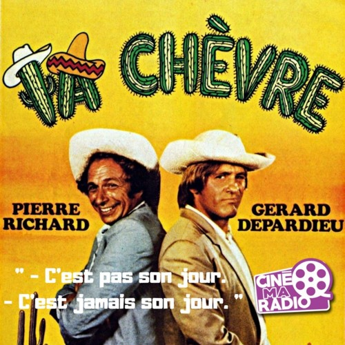 PODCAST CINEMA | critique du film LA CHÈVRE | CinéMaRadio