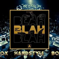 Armin Van Buuren - Blah Blah Blah (MeLoX Hardstyle Bootleg)