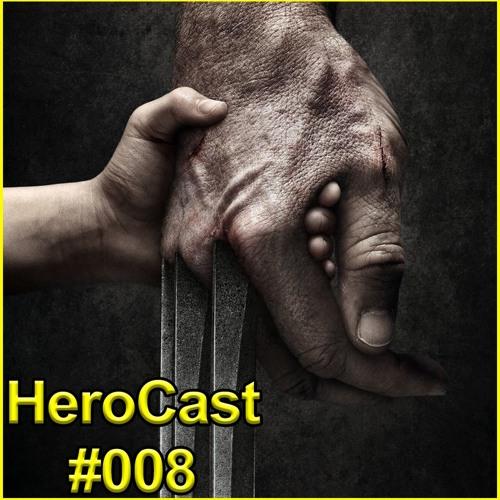 HeroCast 008 - Logan