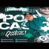PODCAST 008 DJ JUNINHO [ QUEBRAR QUEBROU ]