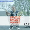 Tha Memphis Most Wanted Pt. 2 (Most Requested Memphis Rap Songs 2018)
