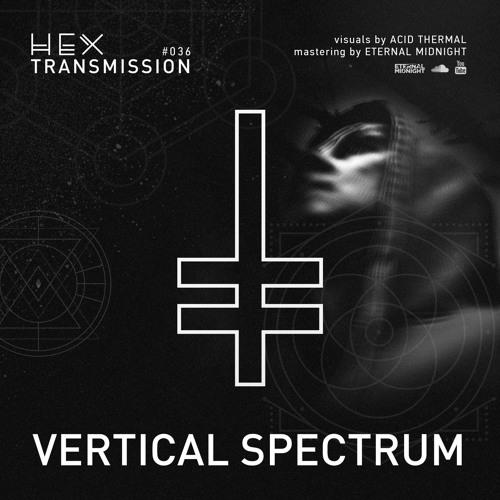 HEX Transmission #036 - Vertical Spectrum