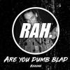 Rah Release 014: KegOne - Are You Dumb Blad?