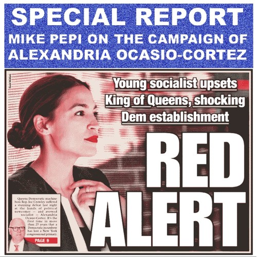 NM SPECIAL REPORT: Revolution in the US Democratic ranks (Mike Pepi)