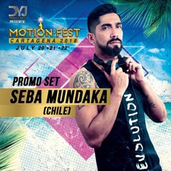 DJ SEBA MUNDAKA - MOTION FEST CARTAGENA 2018 ( Live Podcast)