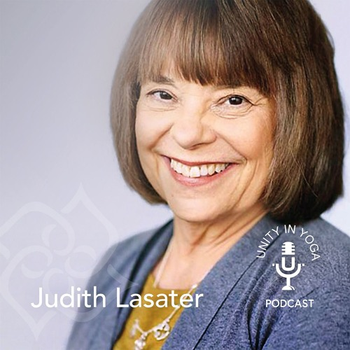 Judith Lasater: Living by Our Highest Values
