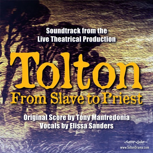 Tolton: From Slave to Priest (Soundtrack)