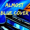 Almost Blue : Diana Krall cover