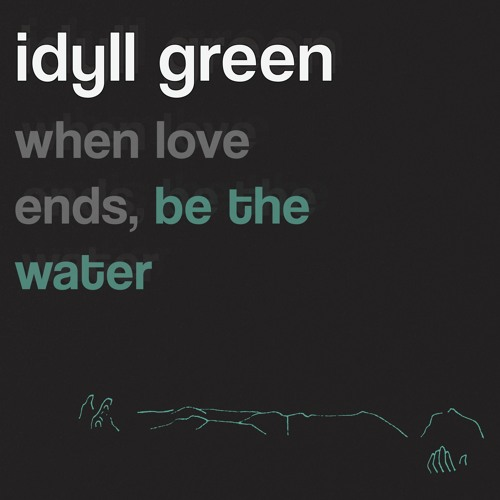 When Love Ends, Be The Water EP