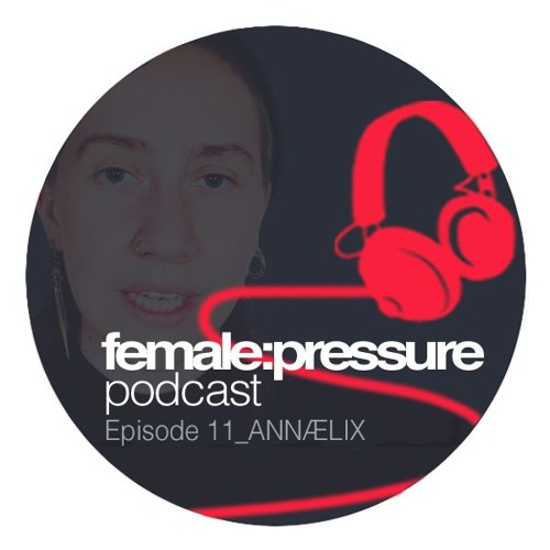 f:p podcast episode 11_Annaelix