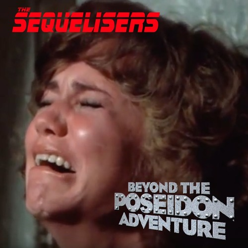 Season 3 Episode 7 - Beyond the Poseidon Adventure Reel 2