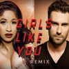 Maroon5- Girls Like You ft Cardi B Remix