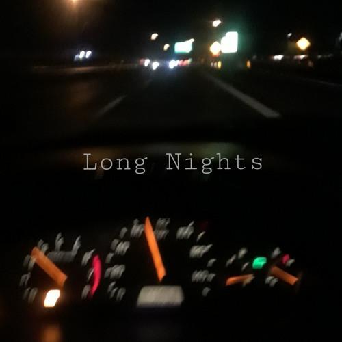 Long Nights(Prod. by Brwn Beats)