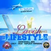 DJ DOTCOM_PRESENTS_LAVISH LIFESTYLE_DANCEHALL_MIX (JULY - 2018 - EXPLICIT VERSION)