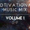 Epic Motivational Music Mix Volume 1