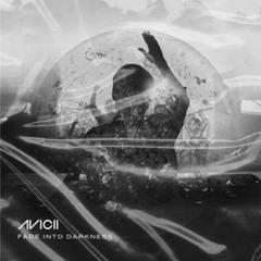 Steve Angello X Avicii - Paradiso X Fade Into Darkness [2Choice 4 AM Mashup]