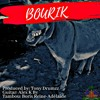 BOURIK a Tony DrumZz Remix