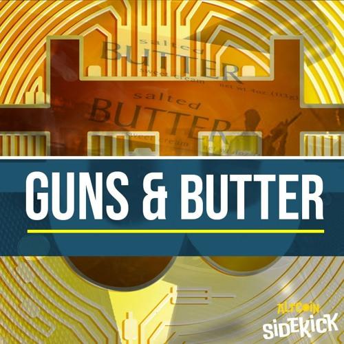 001 Guns and Butter