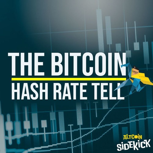 004 The Bitcoin Hash Rate Tell