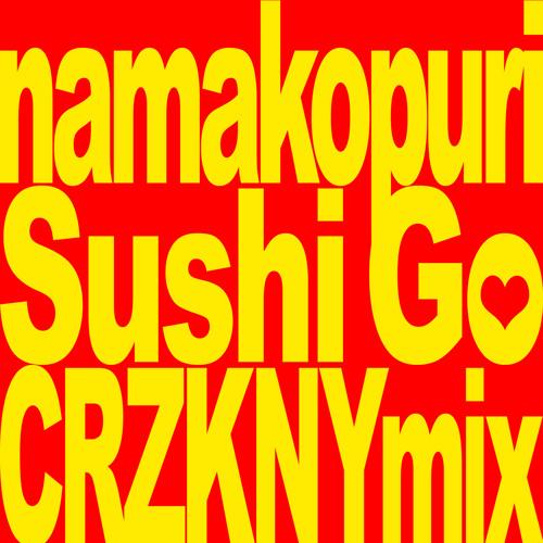 SUSHIGO (CRZKNY's ACID SUSHI REMIX)
