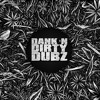 [DUBSTEP] Sashwat - Dank 'N' Dirty Dubz [Volume 119] (DI.FM Dubstep Channel)