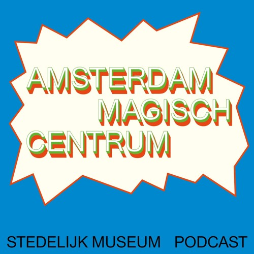 Podcast Amsterdam Magisch Centrum