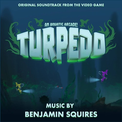 Sea Scuffle - Turpedo (Original Soundtrack)