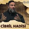 [57] Cibril Hadisi - Muharrem Çakır┇Siyer Dersleri