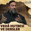 [59] Veda Hutbesi Ve Dersler - Muharrem Çakır┇Siyer Dersleri
