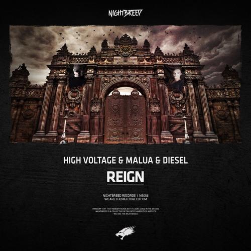 High Voltage & Malua & Diesel - Reign