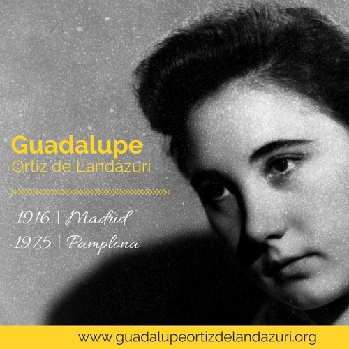 ¿Sabes cómo ver la beatificación de Guadalupe Ortiz de Landázuri?