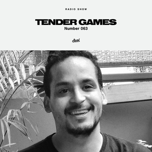 Suol Radio Show 063 - Tender Games