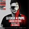 AUDIO DJ CUILO - EDICION - CASA DE PAPEL - NOVA - DOM 1 JULIO 2018