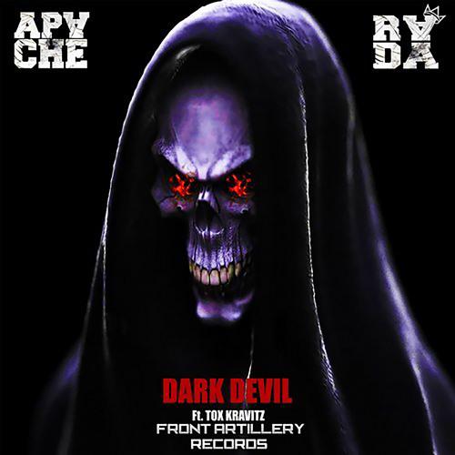 APACHE & RADA - DARK DEVIL (Feat. Tox Kravitz)