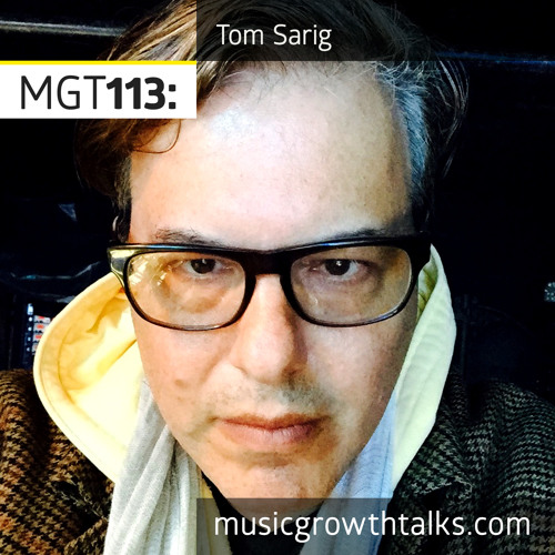 MGT113: The Rediscovered Power Of An Indie Label – Tom Sarig (AntiFragile Music)