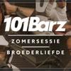 Broederliefde - Zomersessie 2018 - 101Barz