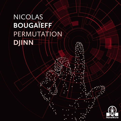 Nicolas Bougaïeff - Woke Up As A Copy (from Permutation Djinn EP)