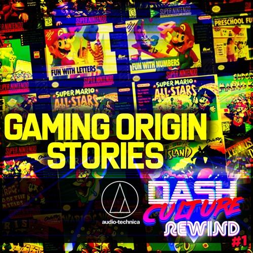 REWIND 01 - GAMING ORIGIN STORIES (NES, SNES, N64, PS1)
