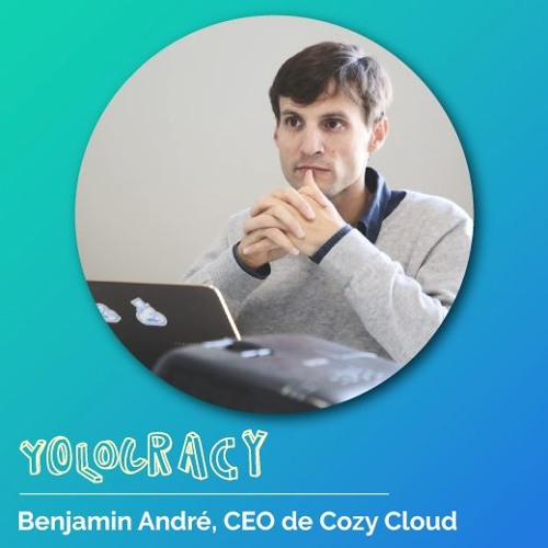 #3 - Cozy Cloud - Comment mettre en place un modèle de remote efficace ? Par Benjamin, CEO