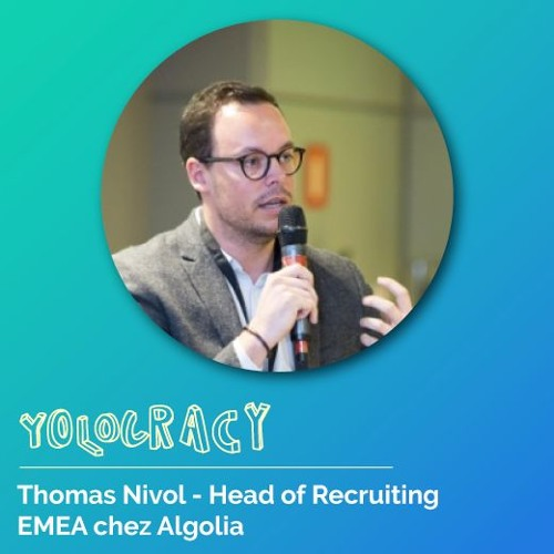 #7 - Algolia - Comment offrir une expérience de recrutement à l'échelle ? Par Thomas Nivol