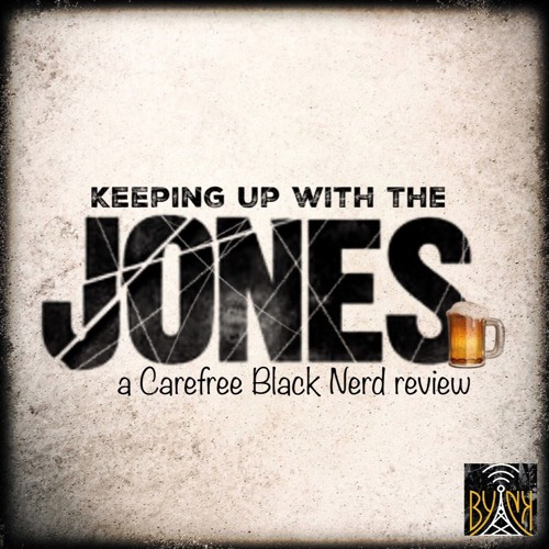 Keeping Up With The Jones | Ep 04: I Want Your Cray Cray | with @CharneilB