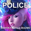 MARTIN FLOYD & DEZZMO - POLICE [Supported by Spinus,HBz,AN3YT...]