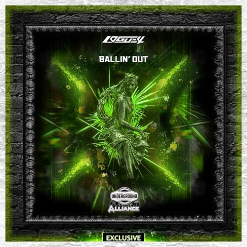 Logue4 - Ballin Out [Underground Alliance Exclusive]