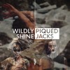 Piqued Jacks - Wildly Shine (edit)