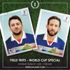 Balamii - Field Trips  World Cup Special   June 2018