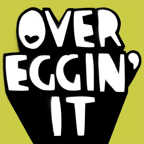 OVER EGGIN' IT (feat. Jason Williamson of SLEAFORD MODS)